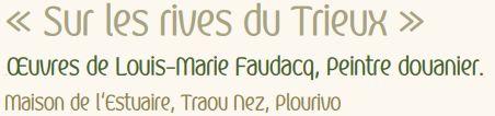 Exposition «Sur les rives du Trieux» du 25 mai au 14 juillet