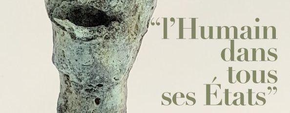 l'Humain dans tous ses États – Exposition à voir à Paris