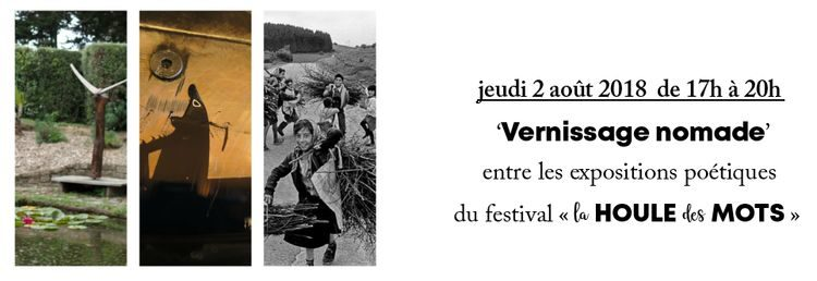 jeudi 2 août de 17h à 20h – Vernissage nomade des expos poétiques
