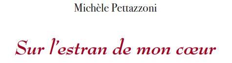 'Sur l'estran de mon cœur', recueil de poèmes de Michèle Pettazzoni